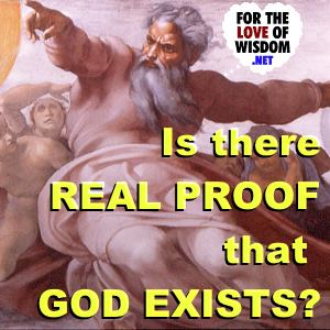 Is There Real Proof That God Exists?