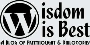 My New Blog: Wisdom is Best