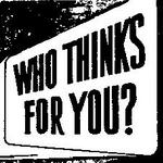 Who Thinks for You? Awake! Article on Propaganda from 1947