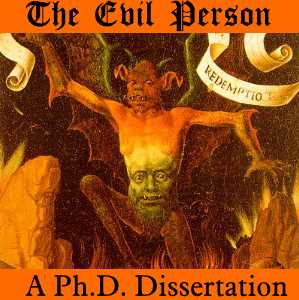 The Evil Person - Fergus Duniho's Ph.D. Dissertation